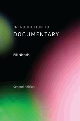 Introduction to Documentary, 2nd Edition